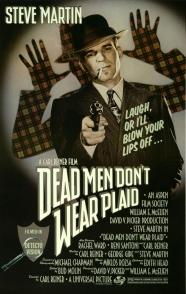 Dead Men Don't Wear Plaid - poster final