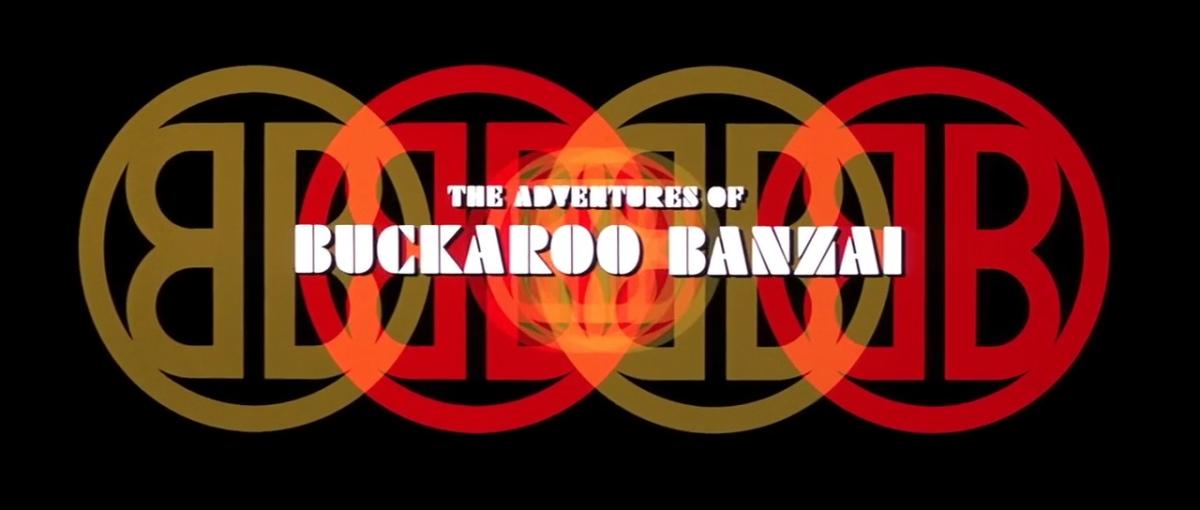 Fun with Buckaroo Banzai
